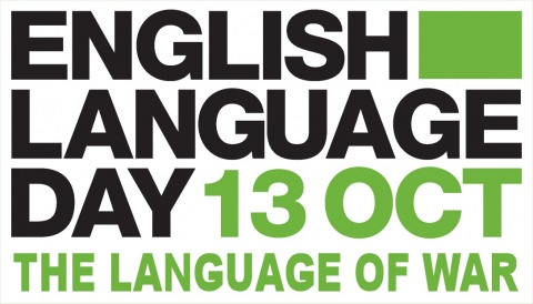 English Language Day 2014 - The Language of War